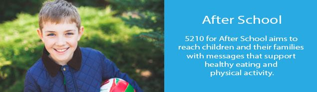 5210 aims to reach children with messages that support healthy eating and physical activity.